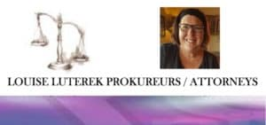 Louise Luterek Attornoys / Prokureurs